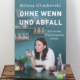 Buch Ohne Wenn und Abfall